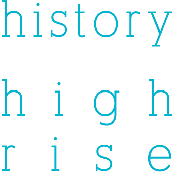 history  high rise